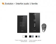 Evolution – Interfon audio 1 familie