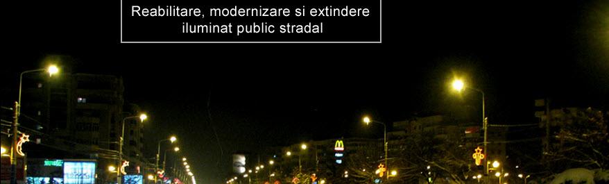Comanda Realibitare, modernizarea si extindere iluminat public stradal